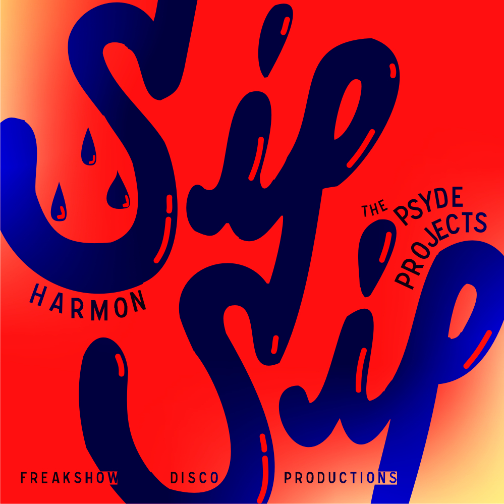 HARMON - SIP SIP ft PSYDE PROJECTS - FRONT