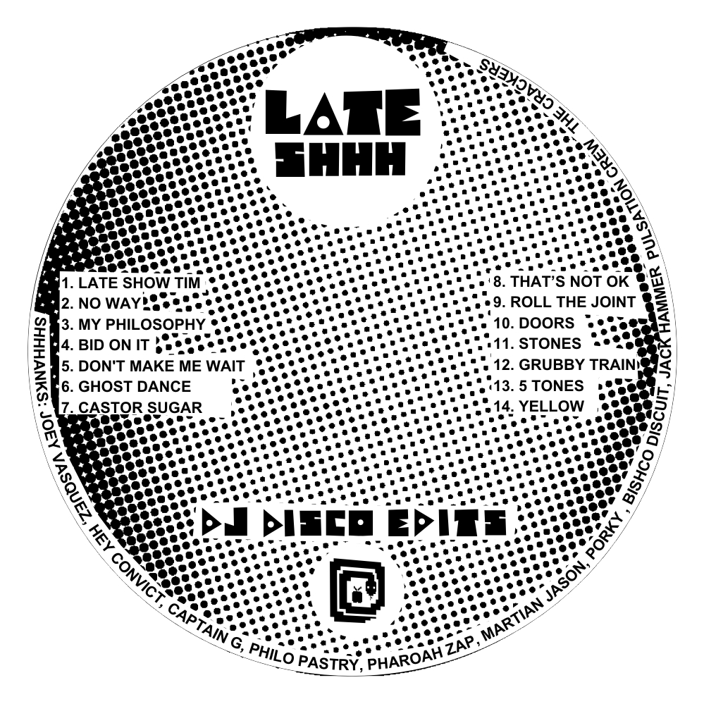LATE SHHH DISCO EDITS CD FACE