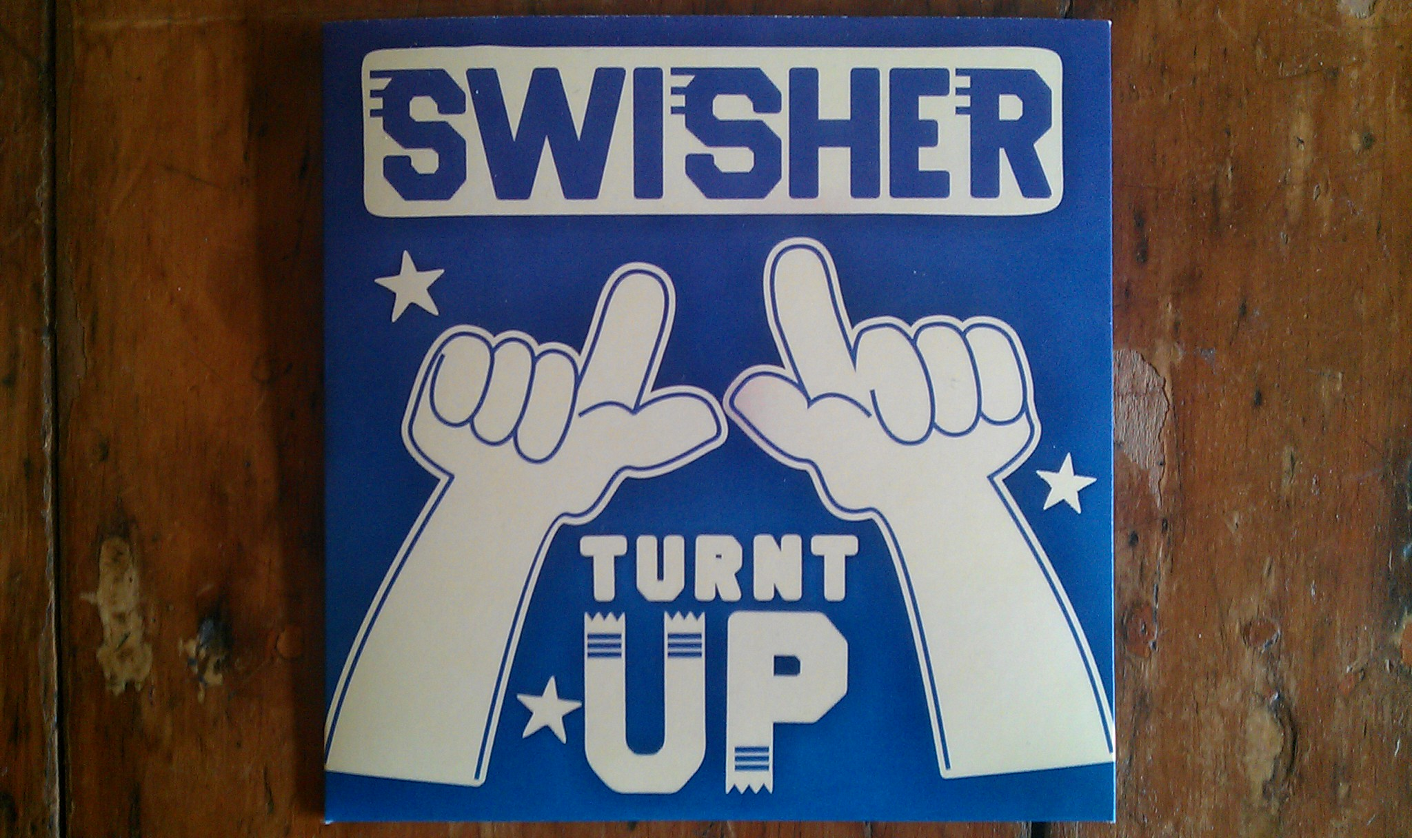 Swisher - Turnt Up - CD Front