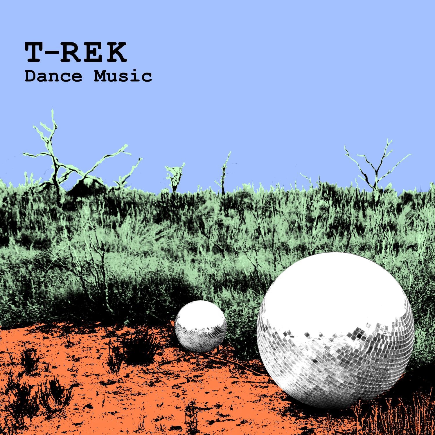 T-Rek - Dance Music - Front Cover Image