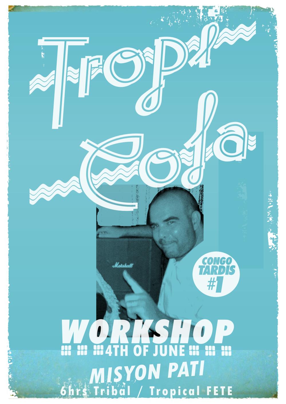 Tropicola June 2011 - Poster