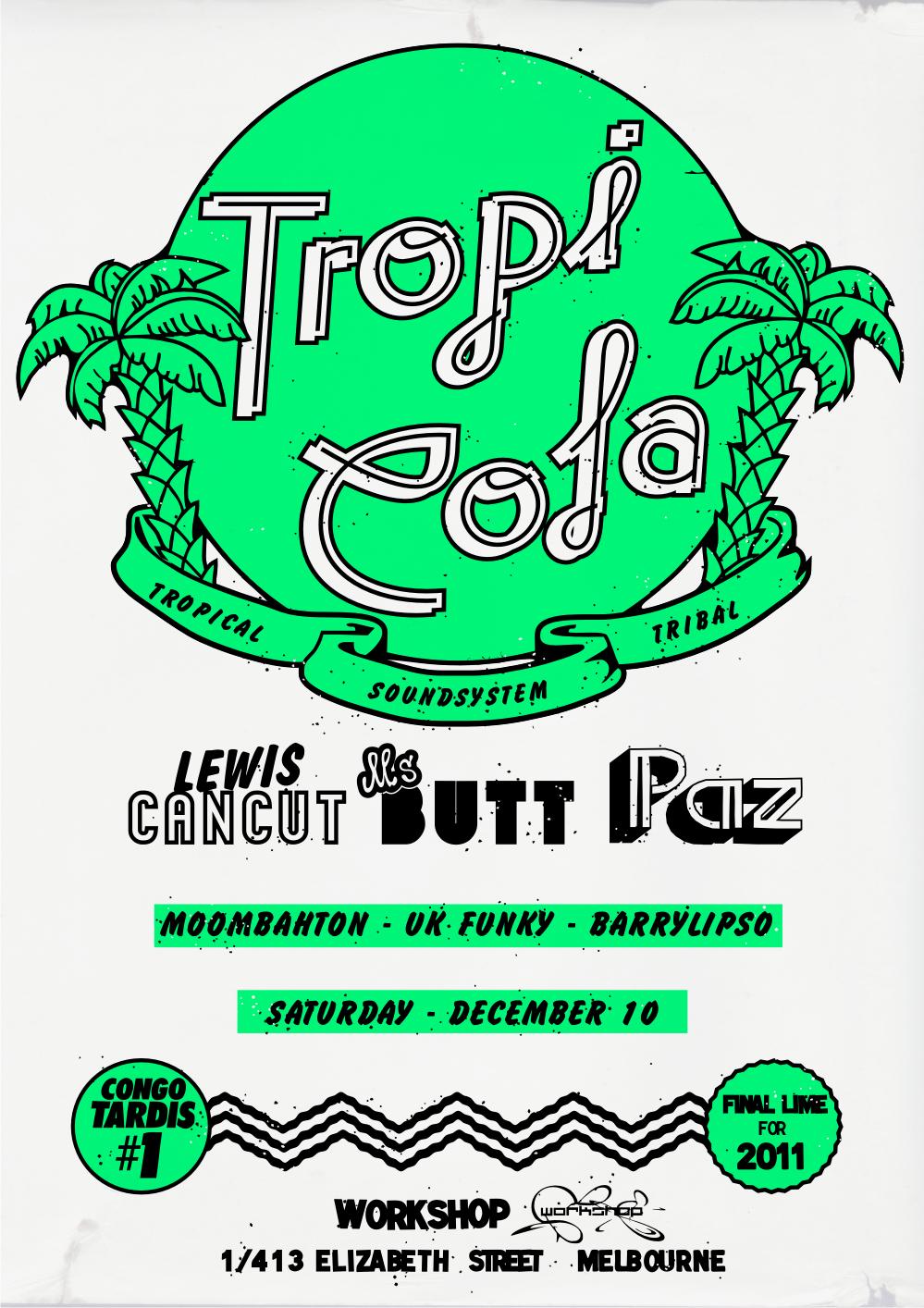 Tropicola - Workshop - Dec 10th - 2011