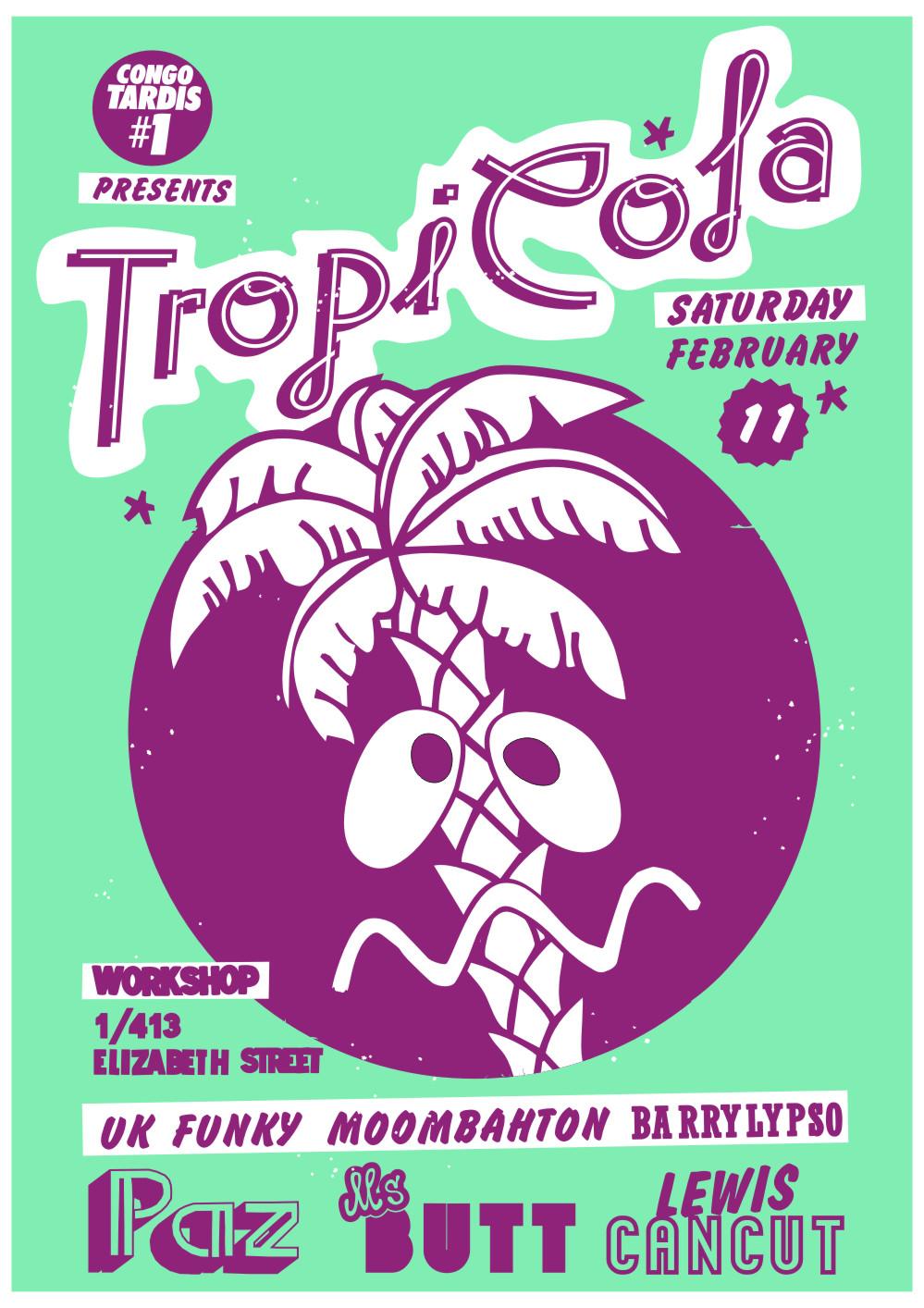 Tropicola - Workshop - Feb 11th 2012