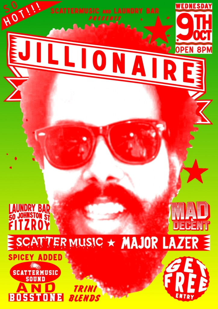 JILLIONAIRE - Wednesday 9th October 2013 - Laundry Bar
