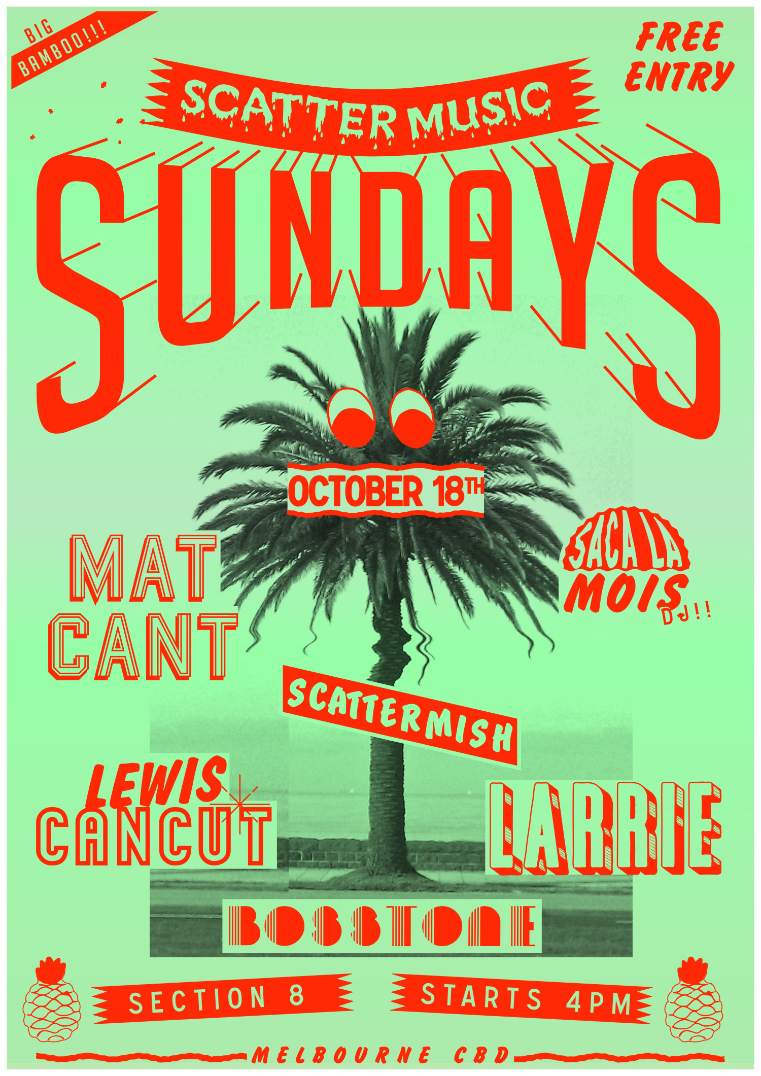 Scattermusic Sundays - Sunday October 13th - Section 8 - Big Hairy Fern