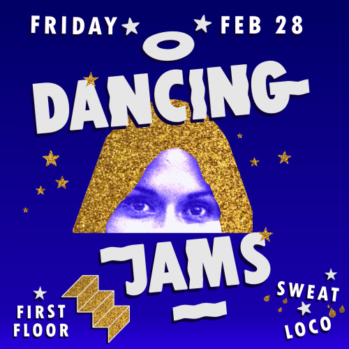 Dancing Jams - First Floor -Friday - Feb 28th - Social Square