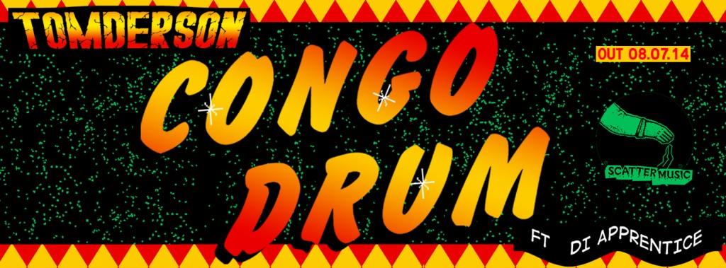 Tomderson - Congo Drum ft Di Apprentice - FB Cover